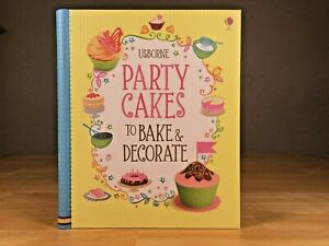 Party Cakes To Bake & Decorate - Abigail Wheatley Cook Book - Hardback