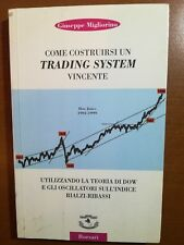 Come costruirsi un trading system vincente - G. Migliorino - Borsari - 1999 - M