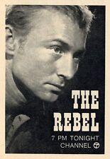 1963 WABC NEW YORK TV AD~NICK ADAMS in THE REBEL WESTERN TELEVISION SERIES