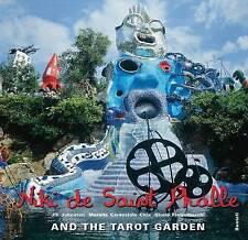 Niki De Saint Phalle: And the Tarot Garden by Jill Johnston, Marella...