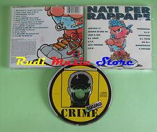 CD NATI PER RAPPARE compilation 1994 ARTICOLO 31 SOTTOTONO ALE MC (C22*) no mc