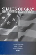 Shades of Gray: Perspectives on Campaign Ethics, , Very Good Book