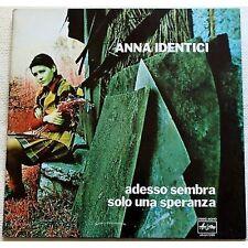 ANNA IDENTICI - Adesso sembra solo una speranza LP VINYL 1973 NM / VG- UNPLAYED