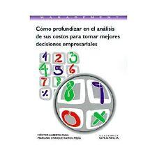 Cómo Profundizar en el Análisis de Sus Costos para Tomar Mejores Decisiones...