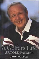 Arnold Palmer signed A Golfer's Life - 1st Ed 1999 VG/VG+