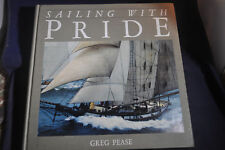 1990 *FIRST* Sailing with Pride by Greg Pease