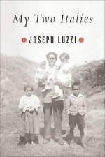 USED (GD) My Two Italies by Joseph Luzzi