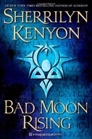 Bad Moon Rising: A Dark-Hunter Novel (Dark-Hunter Novels) by Sherrilyn Kenyon