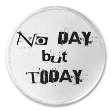 """No Day But Today - 3"""" Sew / Iron On Patch Musical Theater Quote Rent Music Song"""