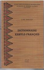 DALLET - DICTIONNAIRE KABYLE-FRANCAIS PARLER DES AT MANGELLAT-LIVRE ANCIEN RARE