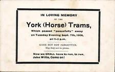 York. In Loving Memory of the York ( Horse ) Trams.