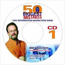 50 Biggest Mistakes I See Information Marketers Make Audio CDs Bret Ridgway