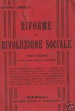 LABRIOLA_SOCIALISMO_MARX_SINDACALISMO_RIVOLUZIONE E RIFORME_EDIZIONE D'EPOCA_'14