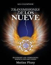 Transmisiones de los Nueve: Reconozca Su Verdadera Esencia Sin Esfuerzo (Spanish