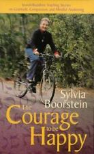 The Courage to Be Happy by Sylvia Boorstein (2000, Cassette, Unabridged)