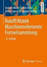 Roloff/Matek Maschinenelemente Formelsammlung 12. Auflage NEU + OVP