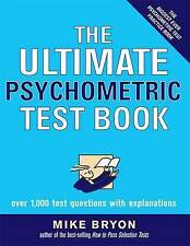 The Ultimate Psychometric Test Book by Bryon, Mike Paperback Book