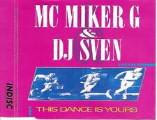 MC MIKER G & DJ SVEN - This dance is yours CDM 4TR Techno House 1989 (INDISC)