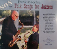FRANK MACCHIA - SON OF FOLK SONGS FOR JAZZERS CD - BRAND NEW