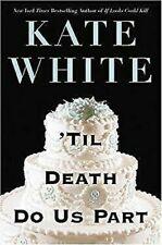 'Til Death Do Us Part by White, Kate