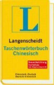 Langenscheidt Taschenwörterbuch Chinesisch [durchgängig mit Pinyin-Umschrift].