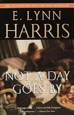 Not a Day Goes By: A Novel Harris, E. Lynn Paperback