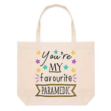 You're My Favourite Paramedic Stars Large Beach Tote Bag - Funny Best Shoulder
