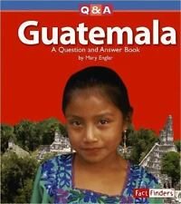 Guatemala: A Question and Answer Book (Questions and Answers: Countries)