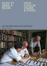 How to Make a Book with Carlos Saura and Steidl by Jörg Adolph and Gereon...
