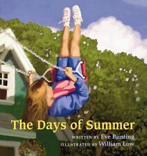The Days of Summer, Bunting, Eve, Good Books