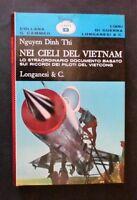 Nguyen Dinh Thi - Nei cieli del Vietnam - Piloti Vietcong 1^ ed. 1971 Longanesi