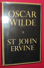 St John Ervine - Oscar Wilde - A Present Time Appraisal - hbdj