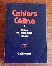 CELINE ET L'ACTUALITE 1933- 1961 Cahiers celine n° 7
