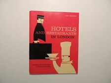 Hotels & Restaurants in London vintage guide booklet 1962
