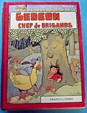 Gédéon Chef de Brigands Benjamin Rabier Album illustré canard Ours lapin singe