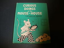 HC book Curious Doings at the Mouse-House Katherine Reeves 1957