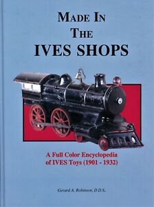 Ives Tin Toy Trains & Accessories - Types Dates Identification Etc / Scarce Book
