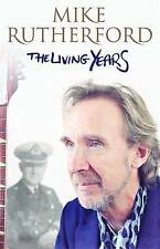 The Living Years by Mike Rutherford (Hardback, 2014)