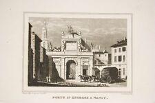 Porte St GEORGE à NANCY, Meurthe et Moselle, gravure ancienne vers 1840