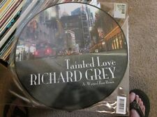 """Richard Grey Tainted Love Picture Disc 12"""" Record"""