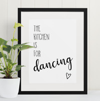 The Kitchen Is For Dancing Quote Print Kitchen Wall Art Home Gift Present
