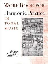 Harmonic Practice in Tonal Music by Robert Gauldin (1997, Paperback, Workbook, T