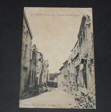 CPA CARTE POSTALE GUERRE 14-18 1916 MEUSE VERDUN BOMBARDEMENT RUE BELLE-VIERGE