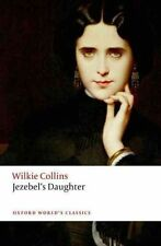 Jezebel's Daughter by Wilkie Collins (Paperback, 2016)