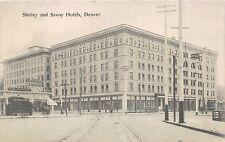 DENVER COLORADO~SHIRLEY AND SAVOY HOTELS POSTCARD 1912 PSTMK HIGHLANDS STATION