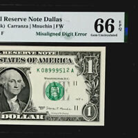 GEM $1 FEDERAL RESERVE NOTE- MISALIGNED DIGIT ERROR -PMG#66 EPQ GEM UNC