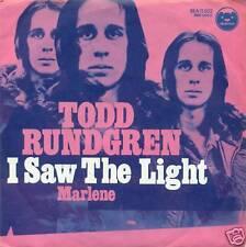 """TODD RUNDGREN I SAW THE LIGHT / MARLENE 7"""" (S3706)"""