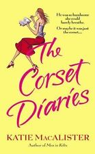 The Corset Diaries by MacAlister, Katie (Paperback, 2004)