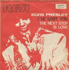 """ELVIS PRESLEY I'VE LOST YOU / THE NEXT STEP IS RARE 1970 RECORD YUGOSLAVIA 7"""" PS"""
