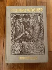 Wagner Tannhauser: Complete Piano Transcription with Libretto (German & English)